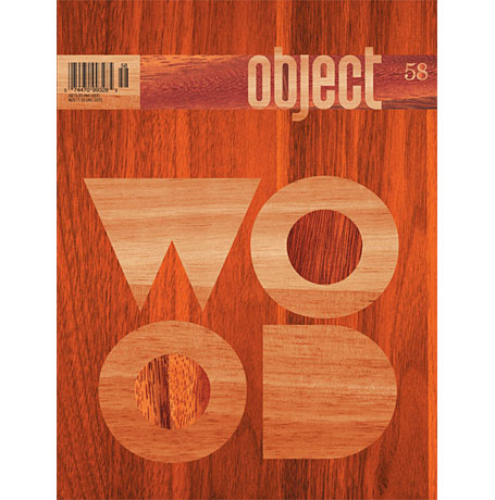 Issue 58 of Object Magazine - Wood