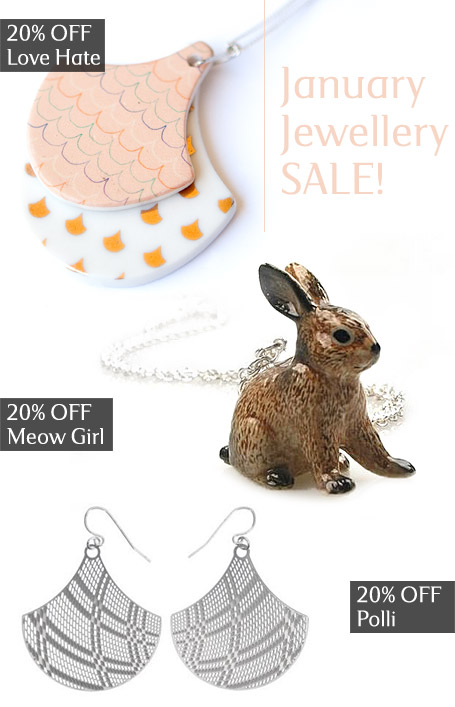 20% off selected jewellery from the indie art & design online store - 20% off Polli, Love Hate and Meow Girl