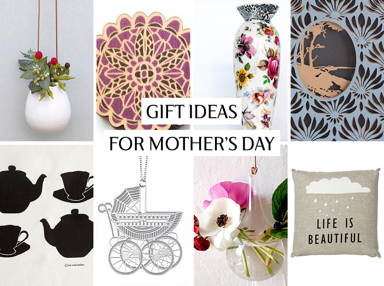 Gift ideas for Mother's Day 2014
