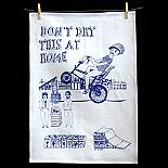 Tea Towel - Don't Dry this at Home - handmade in Melbourne by Able & Game