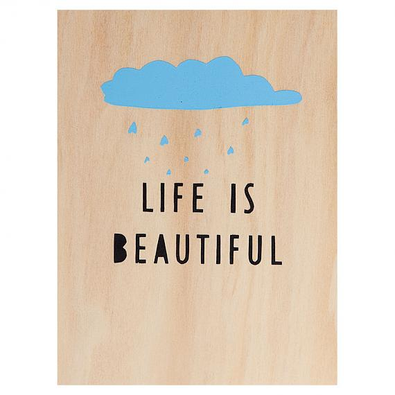 Life is Beautiful Print on Ply Blue by me and amber